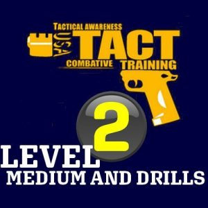 Level 2 Medium and Drills course Tactopsusa