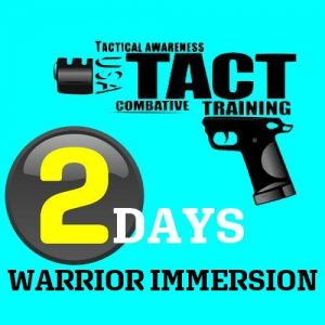 2 days Warriors Immersion Tactopsusa