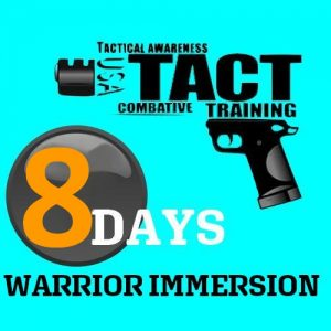 8 days Warrior Immersion Tactopsusa