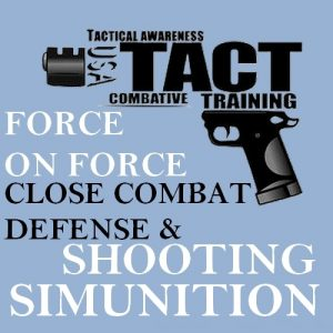 Force on force Close combat